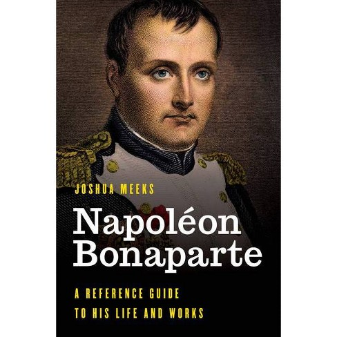 Napol�on Bonaparte - (Significant Figures in World History) by  Joshua Meeks (Hardcover) - image 1 of 1