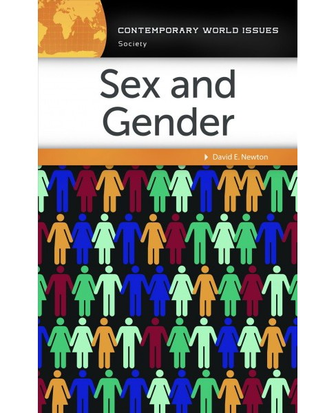 Sex and Gender : A Reference Handbook -  by David E. Newton (Hardcover) - image 1 of 1