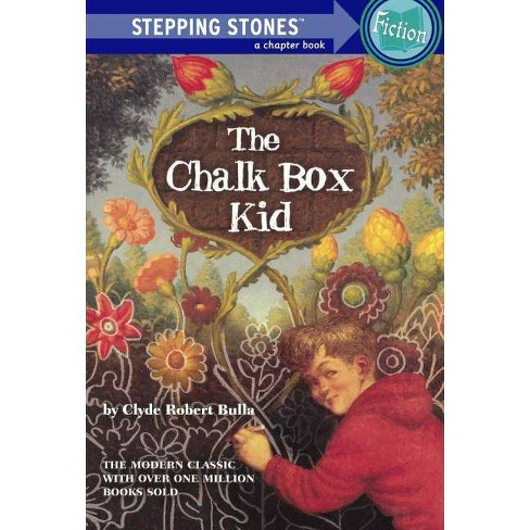 The Chalk Box Kid - (Stepping Stone Books) by  Clyde Robert Bulla (Hardcover) - image 1 of 1
