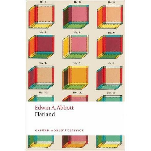 Flatland - (Oxford World's Classics (Paperback)) by  Edwin Abbott Abbott (Paperback) - image 1 of 1