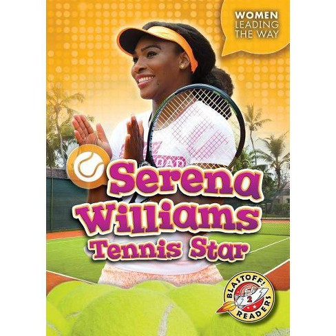 Serena Williams - (Women Leading the Way) by  Kate Moening (Paperback) - image 1 of 1