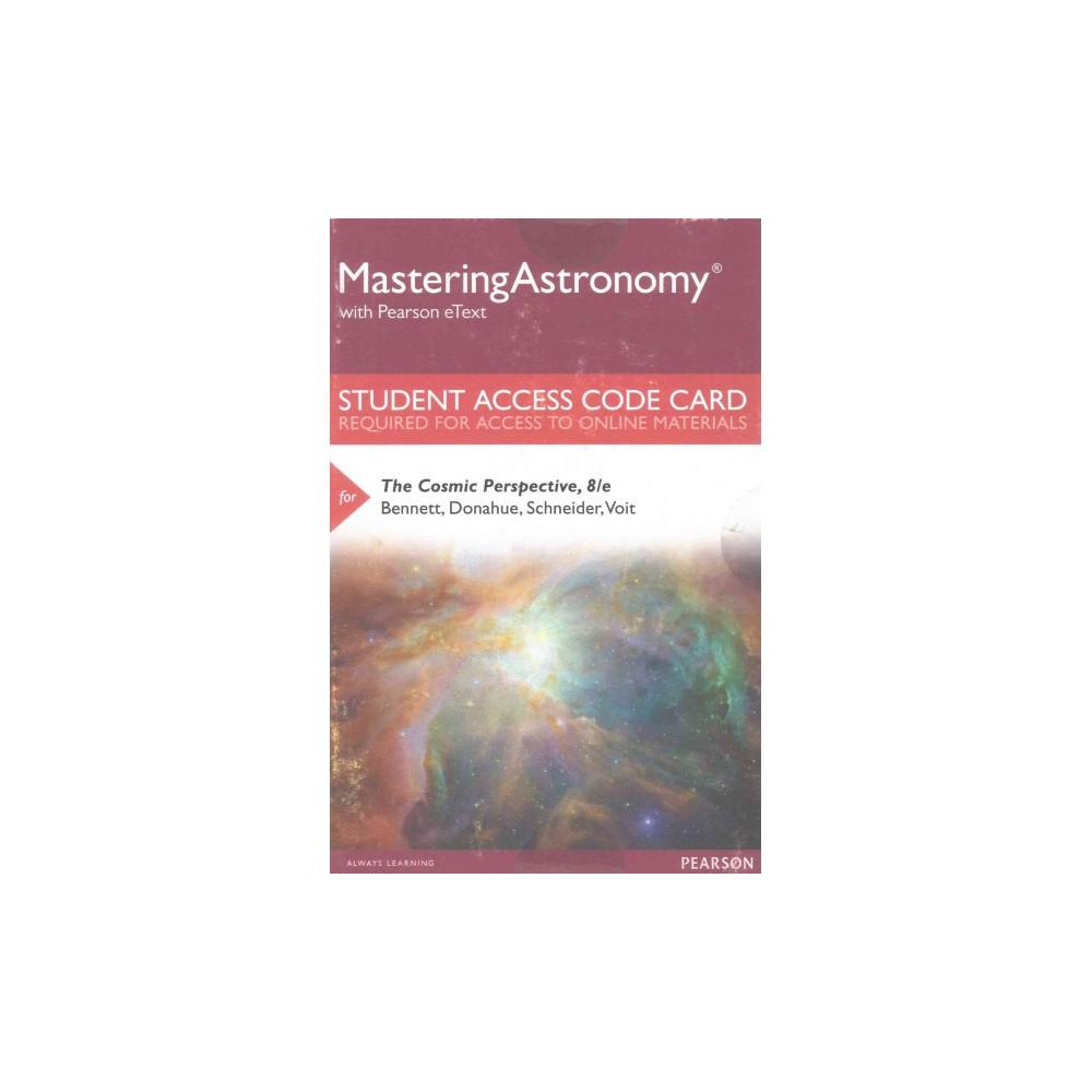 Cosmic Perspective Access Code (Hardcover) (Jeffrey O. Bennett & Megan O. Donahue & Nicholas Schneider &