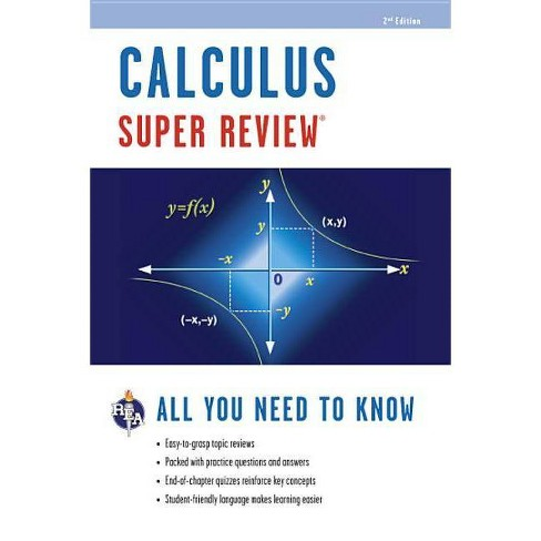 Calculus Super Review - (Super Reviews Study Guides) 2 Edition by Editors  of Rea (Paperback)