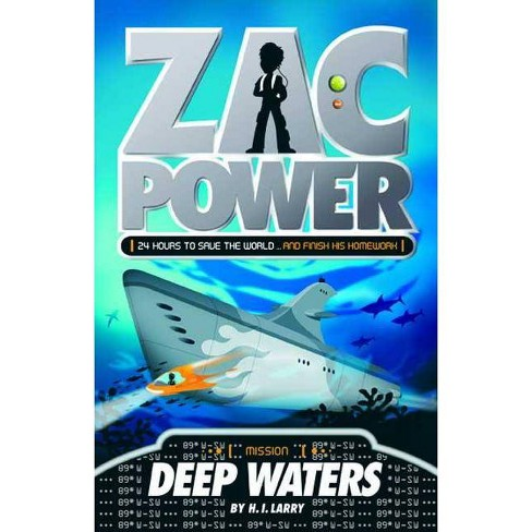 Zac Power #2: Deep Waters - by  H I Larry (Paperback) - image 1 of 1
