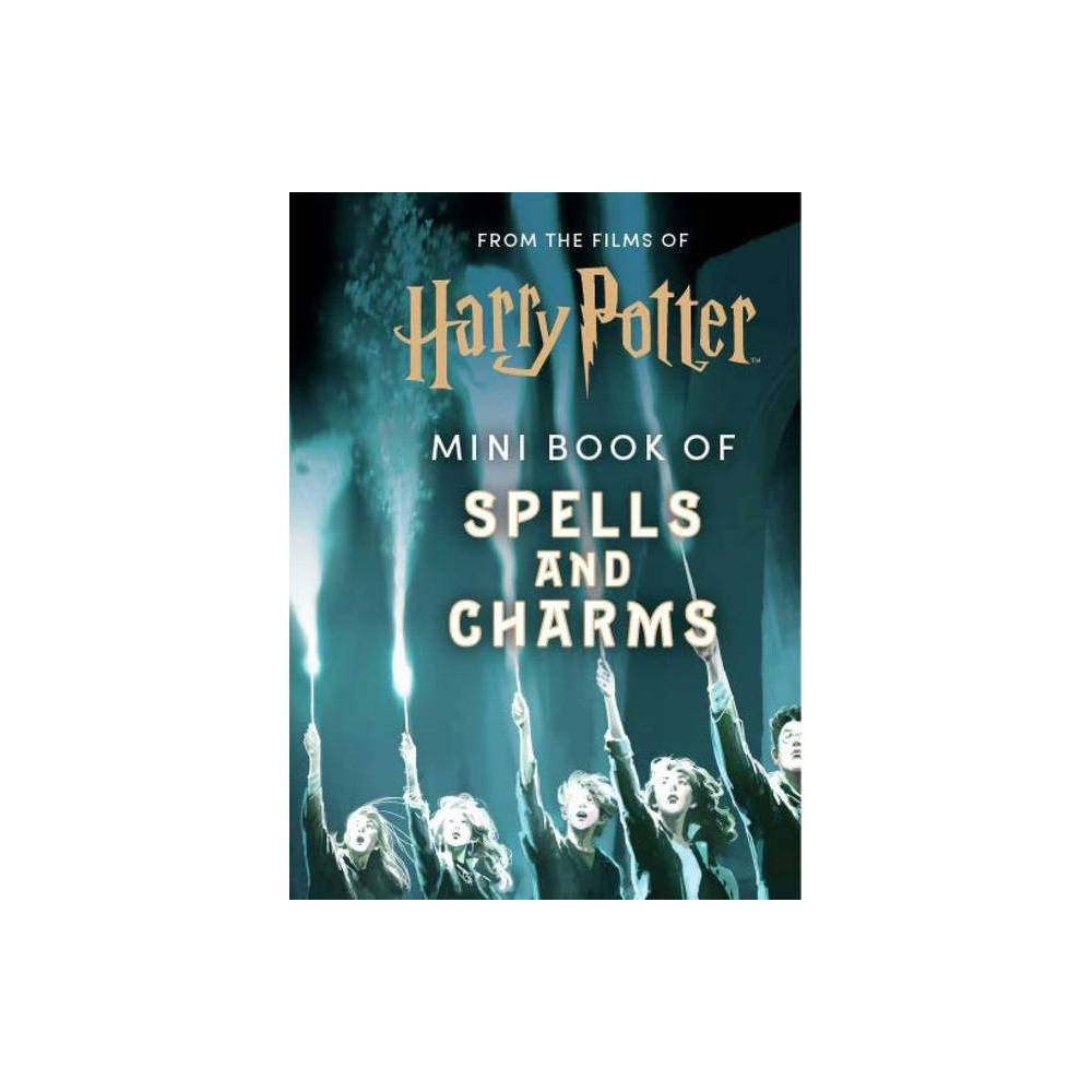 From The Films Of Harry Potter Mini Book Of Spells And Charms By Insight Editions Hardcover