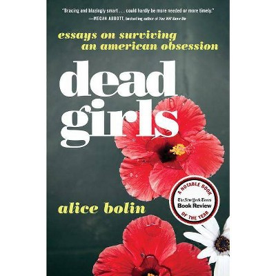 Dead Girls - by  Alice Bolin (Paperback)