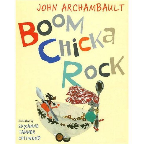 Boom Chicka Rock - by  John Archambault (Hardcover) - image 1 of 1