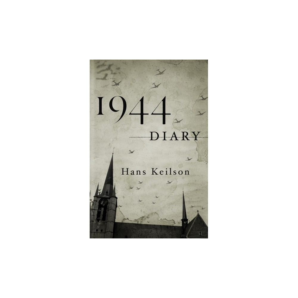 1944 Diary - by Hans Keilson (Hardcover)
