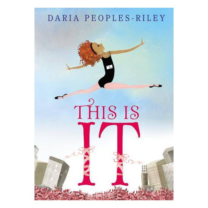 This Is It - by  Daria Peoples-Riley (Hardcover) - image 1 of 1