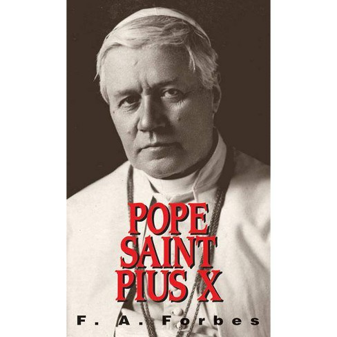 Pope St. Pius X - by  F a Forbes (Paperback) - image 1 of 1