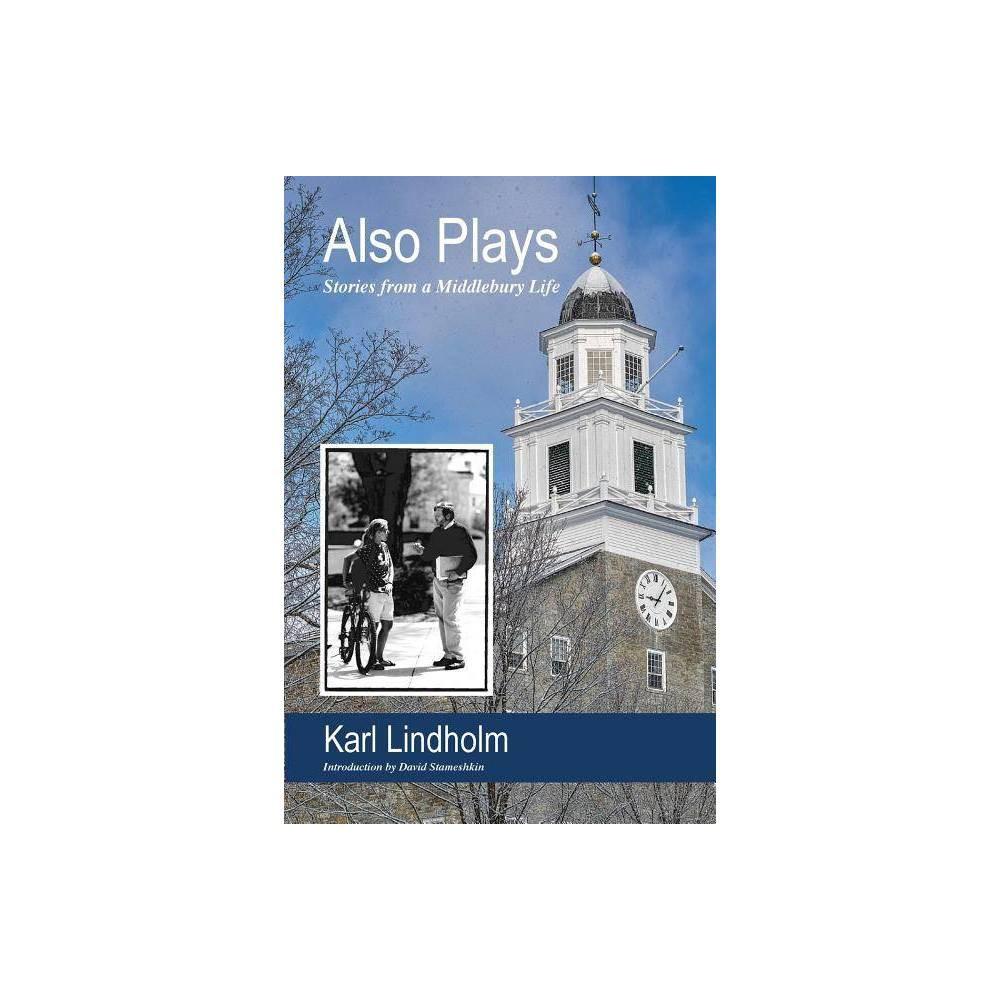 Also Plays By Karl Lindholm Paperback