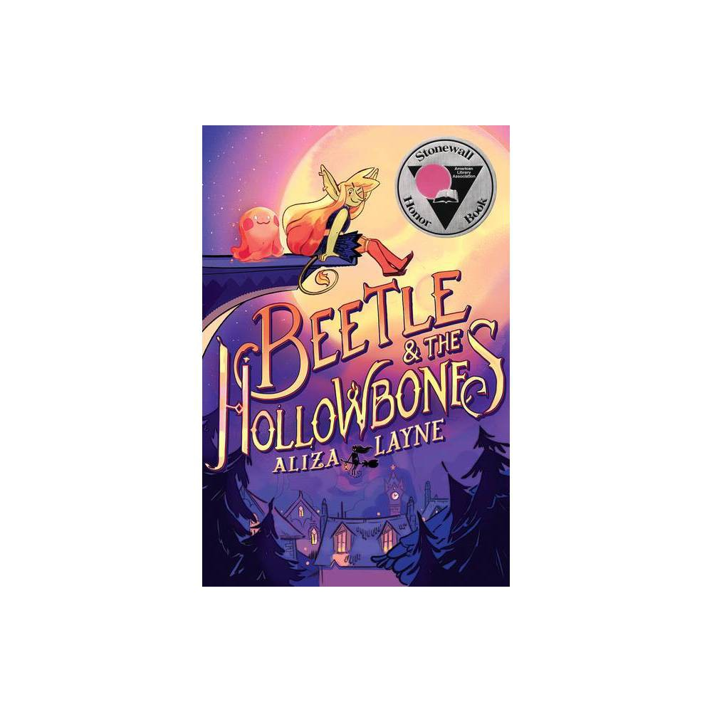 Beetle The Hollowbones By Aliza Layne Paperback