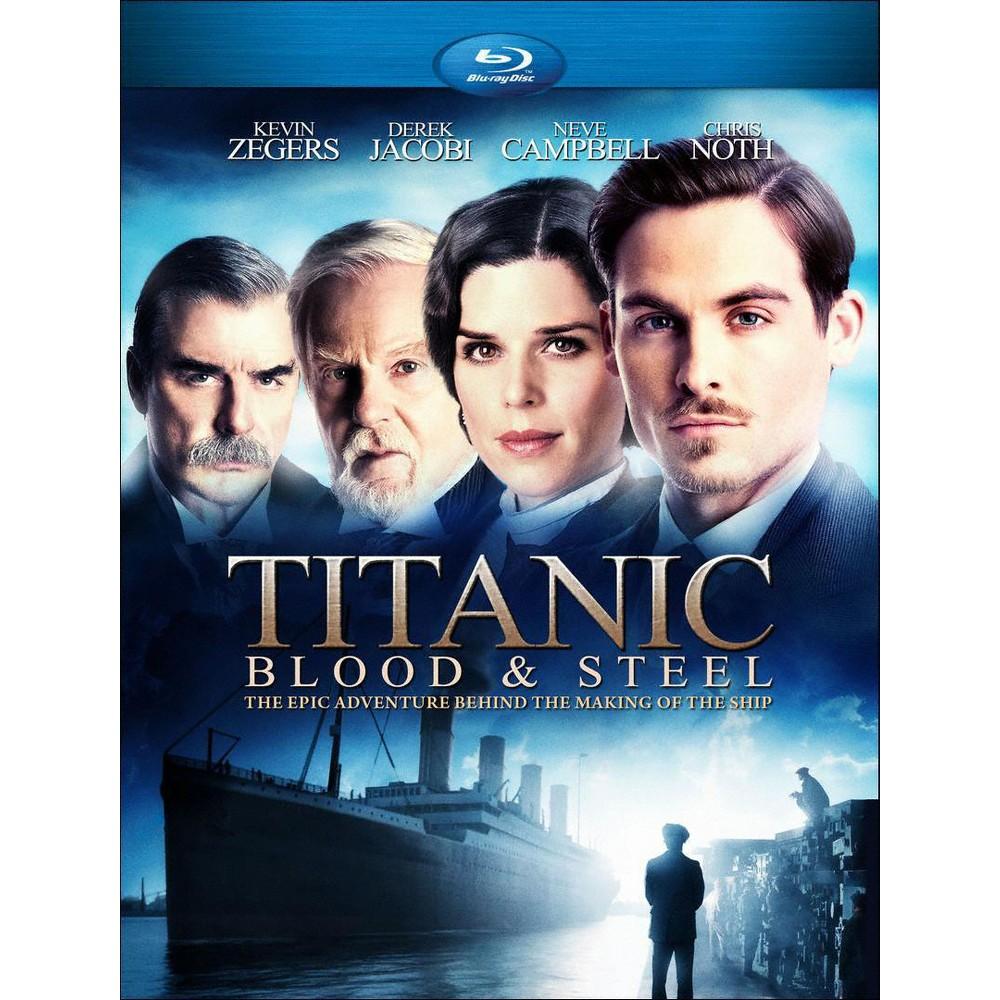 Titanic Blood Steel Blu Ray 2012