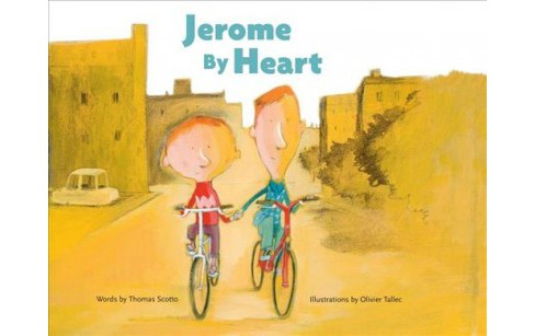 Jerome by Heart -  by Thomas Scotto (Hardcover) - image 1 of 1