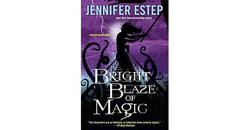 Bright Blaze of Magic (Paperback) (Jennifer Estep) - image 1 of 1