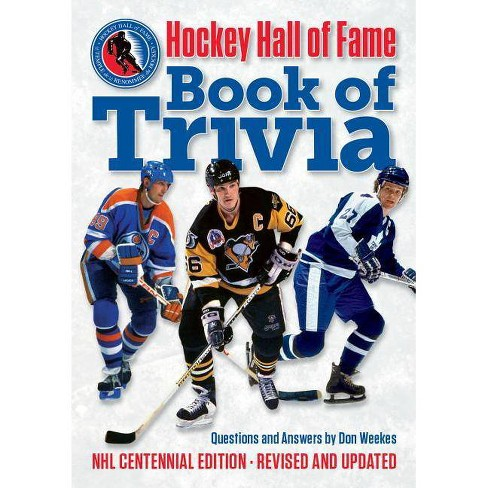 Hockey Hall of Fame Book of Trivia - 2 Edition by  Don Weekes (Paperback) - image 1 of 1