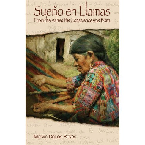 Sue�o En Llamas - From the Ashes His Conscience Was Born - by  Marvin Reyes (Paperback) - image 1 of 1