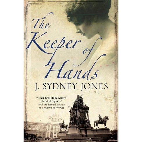 Keeper of Hands - (Viennese Mystery) by  J Sydney Jones (Hardcover) - image 1 of 1