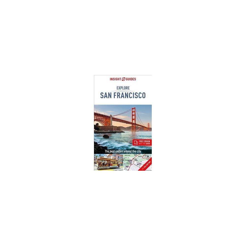 Insight Guides Explore San Francisco - 2 Pap/Map (Insight Explore Guides) (Paperback)