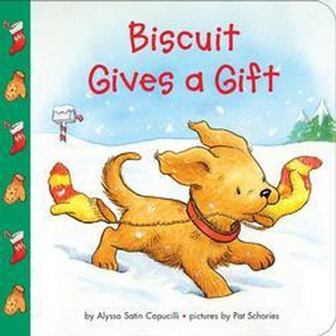 Biscuit Gives a Gift - by  Alyssa Satin Capucilli (Board_book) - image 1 of 1
