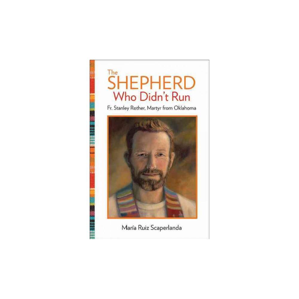 The Shepherd Who Didn't Run (Paperback)