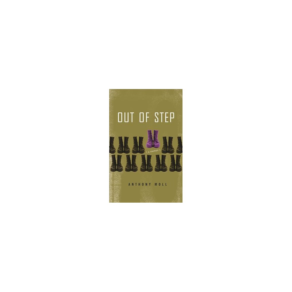 Out of Step - by Anthony Moll (Paperback)