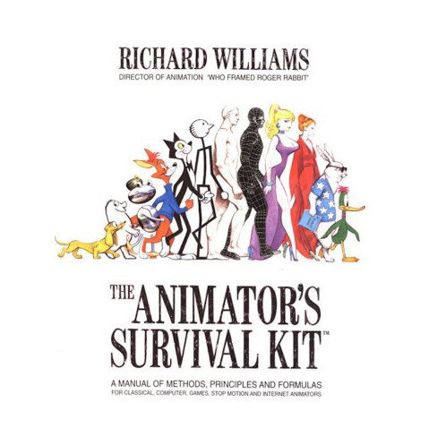 Animator\'s Survival Kit : A Manual of Methods, Principles and ...
