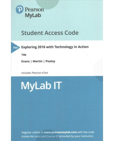 Exploring 2016 with Technology in Action Access Code : With Pearson Etext (Hardcover) (Alan Evans & - image 1 of 1