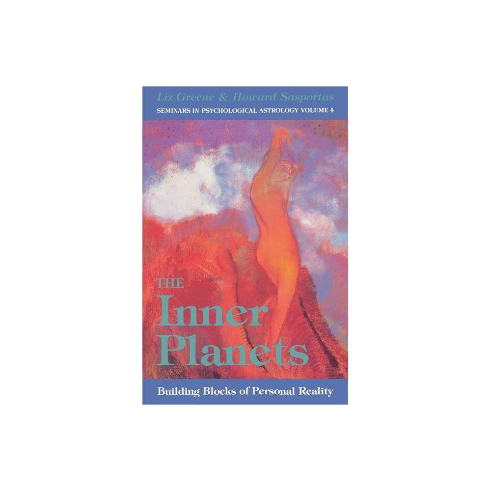 The Inner Planets Volume 4 Seminars In Psychological Astrology By Liz Greene Paperback