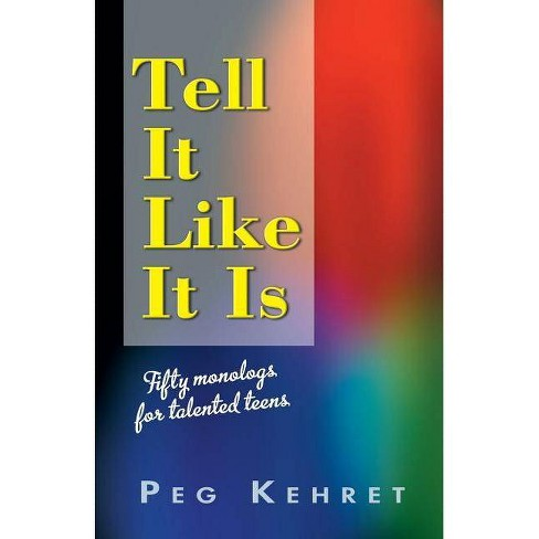 Tell It Like It Is - by  Peg Kehret (Paperback) - image 1 of 1