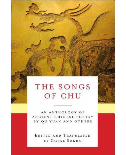 Songs of Chu : An Anthology of Ancient Chinese Poetry by Qu Yuan and Others (Paperback) (Yuan Qu) - image 1 of 1