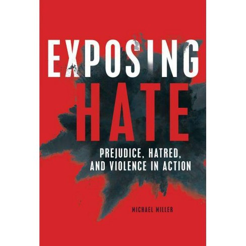 Exposing Hate - by  Michael Miller (Hardcover) - image 1 of 1