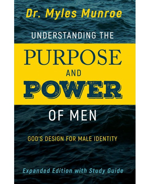 Understanding the Purpose and Power of Men : God's Design for Male Identity, Includes Study Guide - image 1 of 1