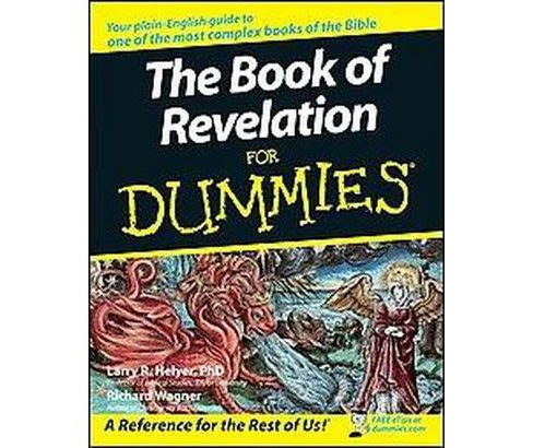 Book of Revelation for Dummies (Paperback) (Larry R. Helyer & Richard Wagner) - image 1 of 1
