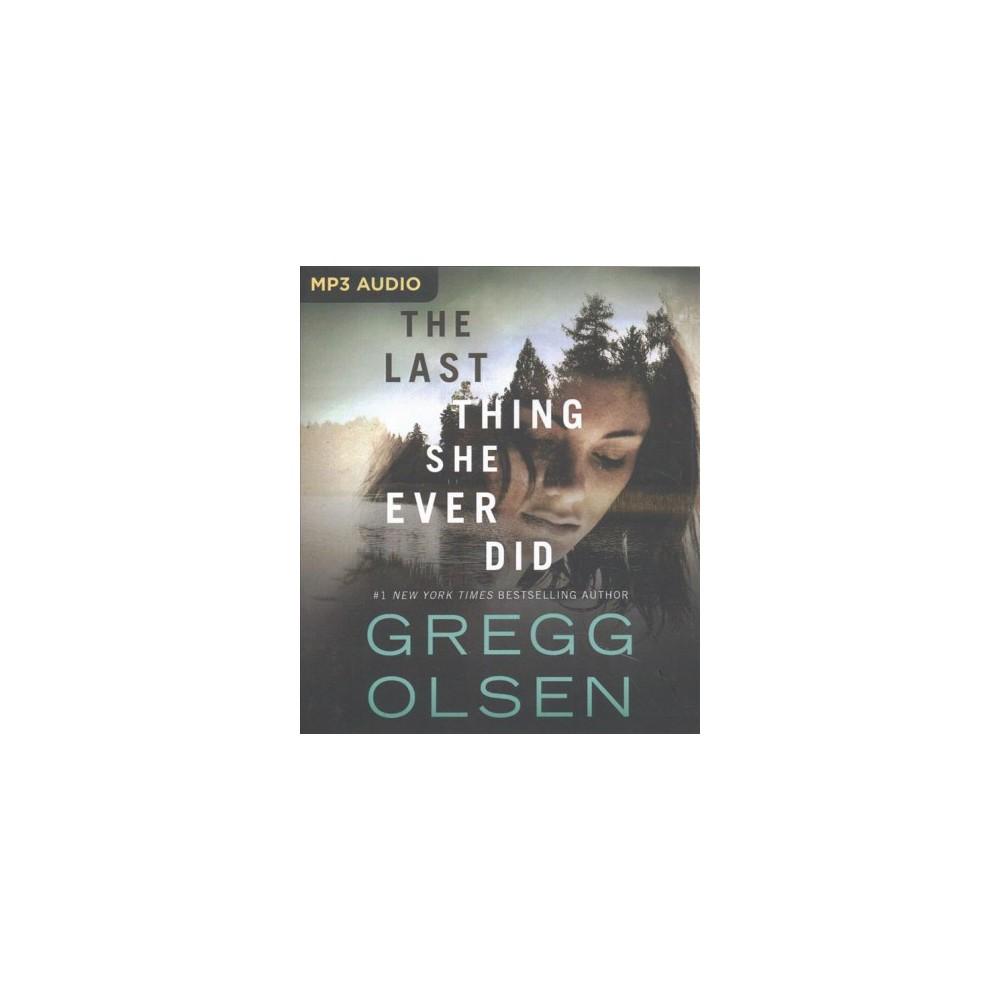 Last Thing She Ever Did (MP3-CD) (Gregg Olsen)