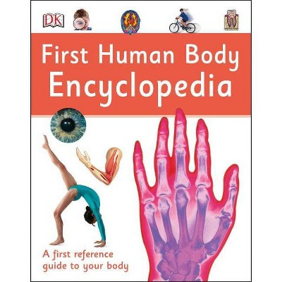 First Human Body Encyclopedia - (DK First Reference) (Hardcover)