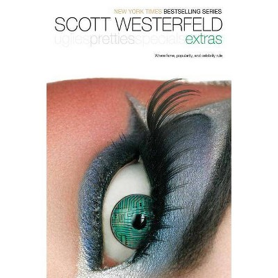 Extras - (Uglies Trilogy) by  Scott Westerfeld (Hardcover)