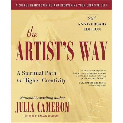 The Artist's Way - 25th Edition by  Julia Cameron (Paperback)
