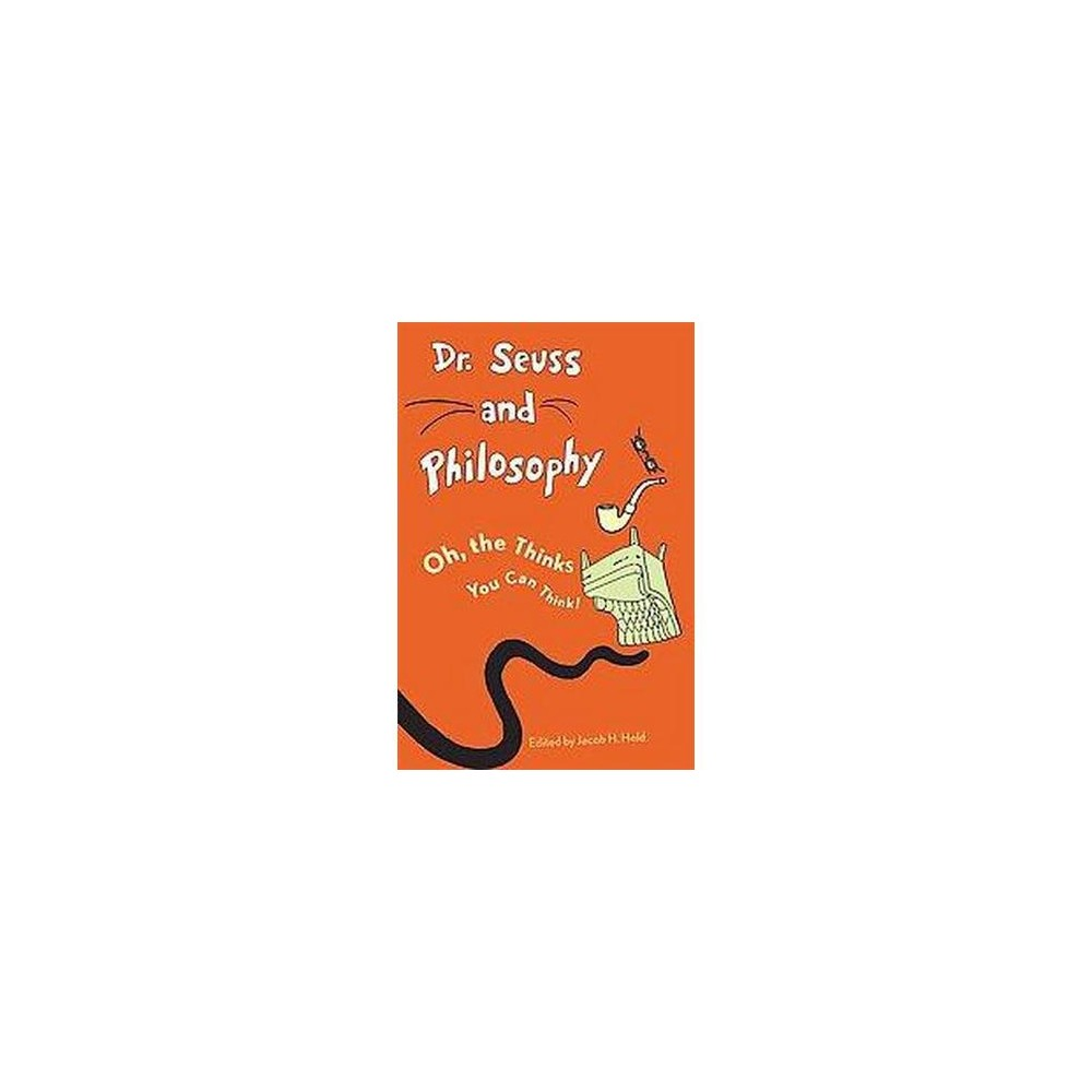 Dr. Seuss and Philosophy (Paperback)
