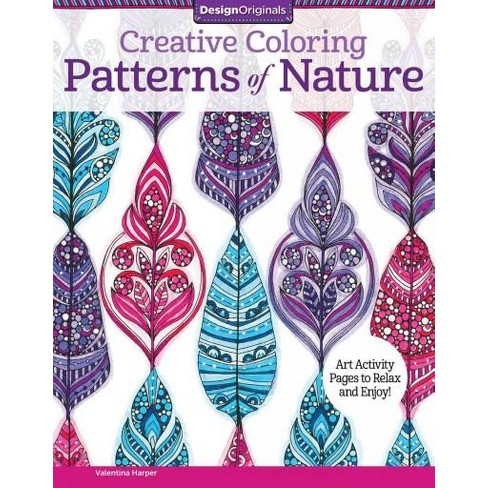 Creative Coloring Patterns Of Nature Adult Coloring Book : Target