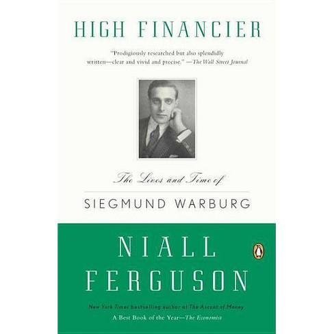 High Financier - by  Niall Ferguson (Paperback) - image 1 of 1