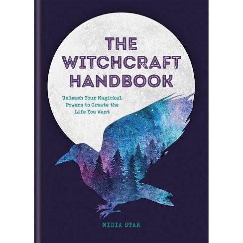 The Witchcraft Handbook - by Midia Star (Hardcover)