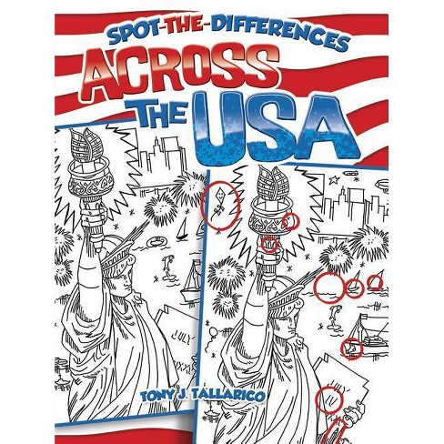 Spot-The-Differences Across the USA - (Dover Children's Activity Books) by  Tony J Tallarico (Paperback) - image 1 of 1