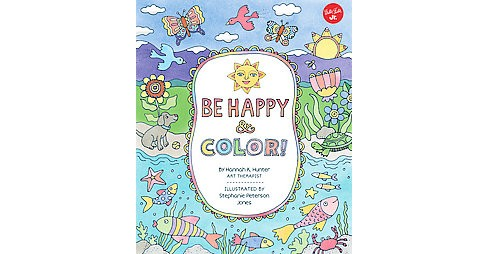 Be Happy & Color! Adult Coloring Book - image 1 of 1