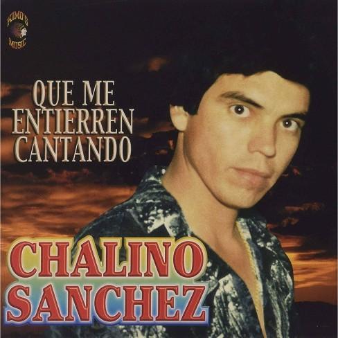 Chalino Sanchez - Que Me Entierren Con La Banda (CD) - image 1 of 1