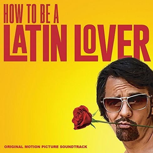 Various - How To Be A Latin Lover (Ost) (CD) - image 1 of 1