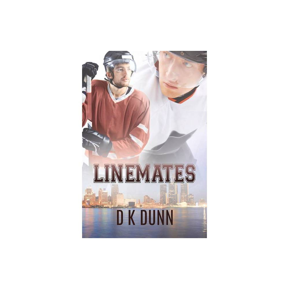 Linemates By D K Dunn Paperback