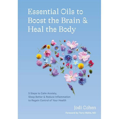 Essential Oils to Boost the Brain and Heal the Body - by  Jodi Cohen (Hardcover) - image 1 of 1