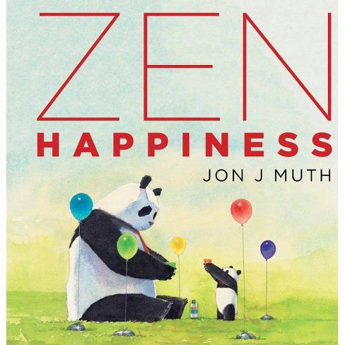 Zen Happiness - by  Jon J Muth (Hardcover) - image 1 of 1