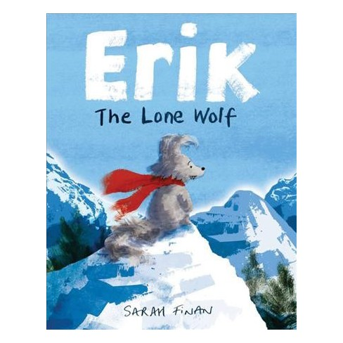 Erik the Lone Wolf (School And Library) (Sarah Finan) : Target